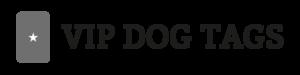 VIP Dog Tags